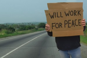 Ned's cardboard sign - WILL WORK FOR PEACE